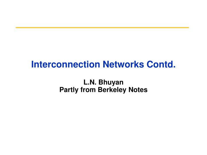 Interconnection networks contd