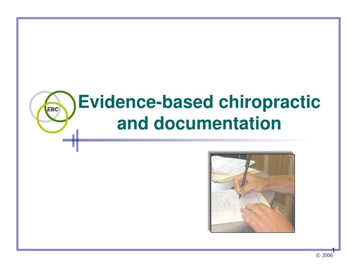 evidence based chiropractic and documentation n.