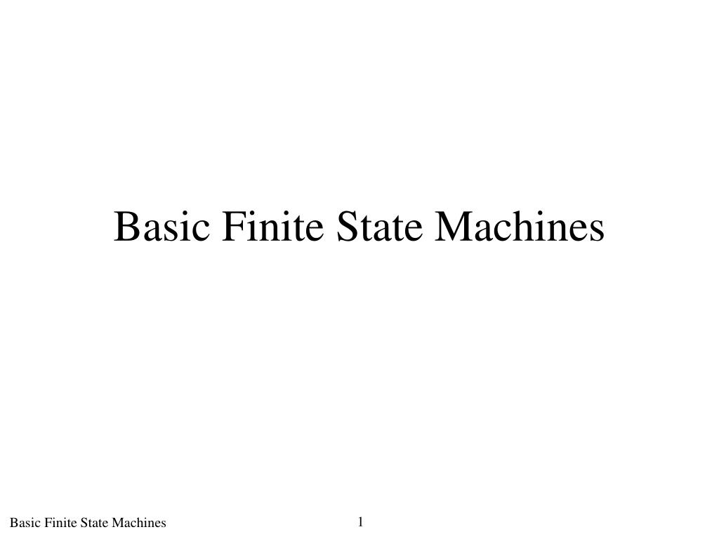 basic finite state machines l.
