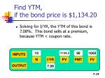 find ytm if the bond price is 1 134 20