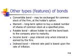other types features of bonds