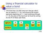 using a financial calculator to value a bond