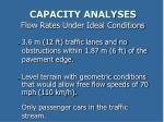 capacity analyses flow rates under ideal conditions