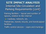 site impact analysis internal site circulation and parking requirements cont