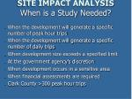 site impact analysis when is a study needed