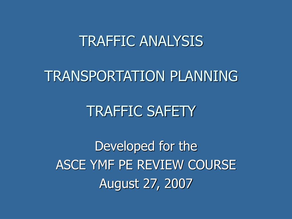 traffic analysis transportation planning traffic safety l.