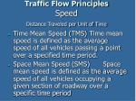 traffic flow principles speed distance traveled per unit of time