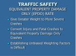 traffic safety equivalent property damage only epdo rate