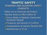 traffic safety roadway and roadside safety concepts