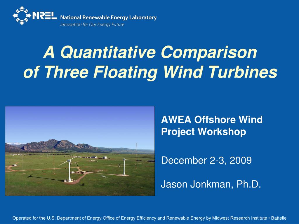 a quantitative comparison of three floating wind turbines l.