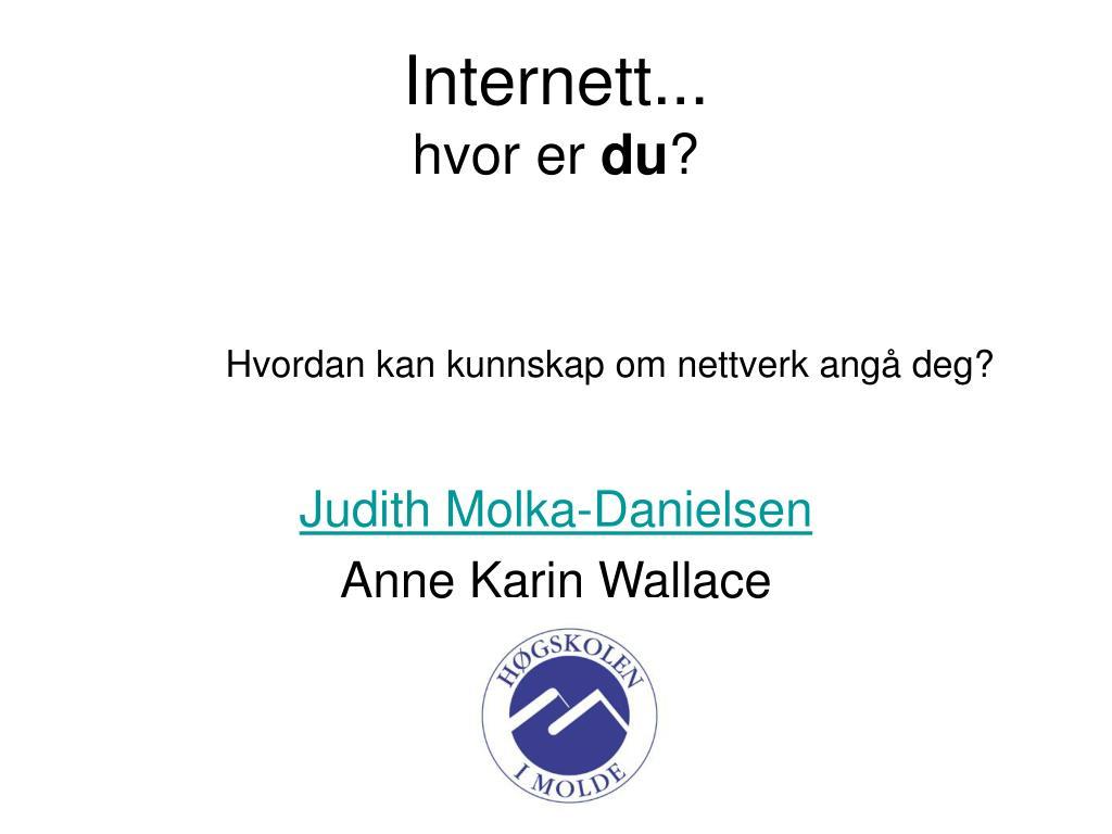 internett hvor er du l.