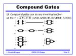 compound gates