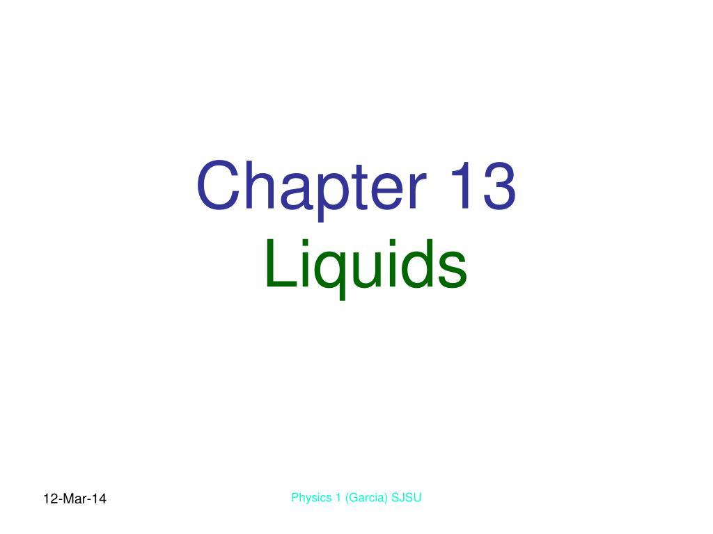 chapter 13 liquids l.