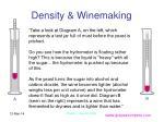 density winemaking