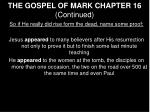 the gospel of mark chapter 16 continued