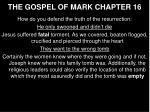 the gospel of mark chapter 16