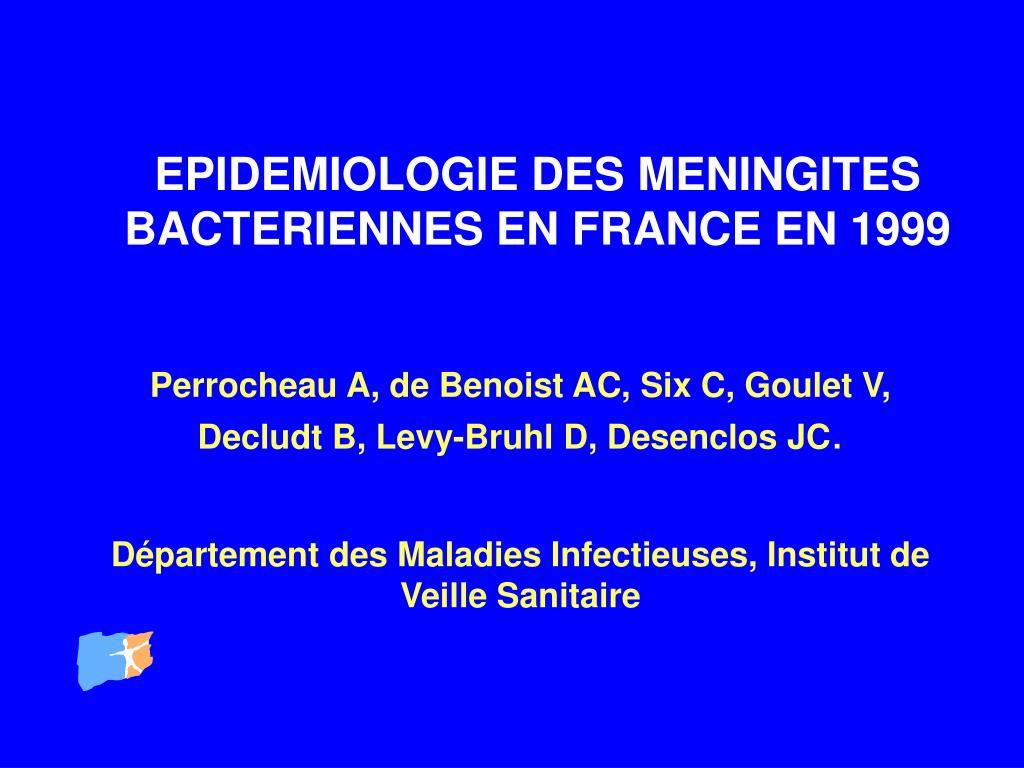 epidemiologie des meningites bacteriennes en france en 1999 l.