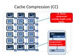 cache compression cc