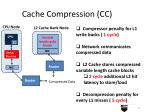 cache compression cc17