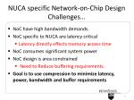 nuca specific network on chip design challenges