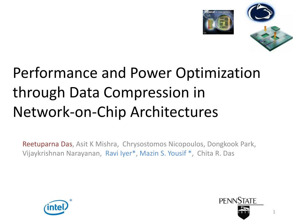 performance and power optimization through data compression in network on chip architectures l.
