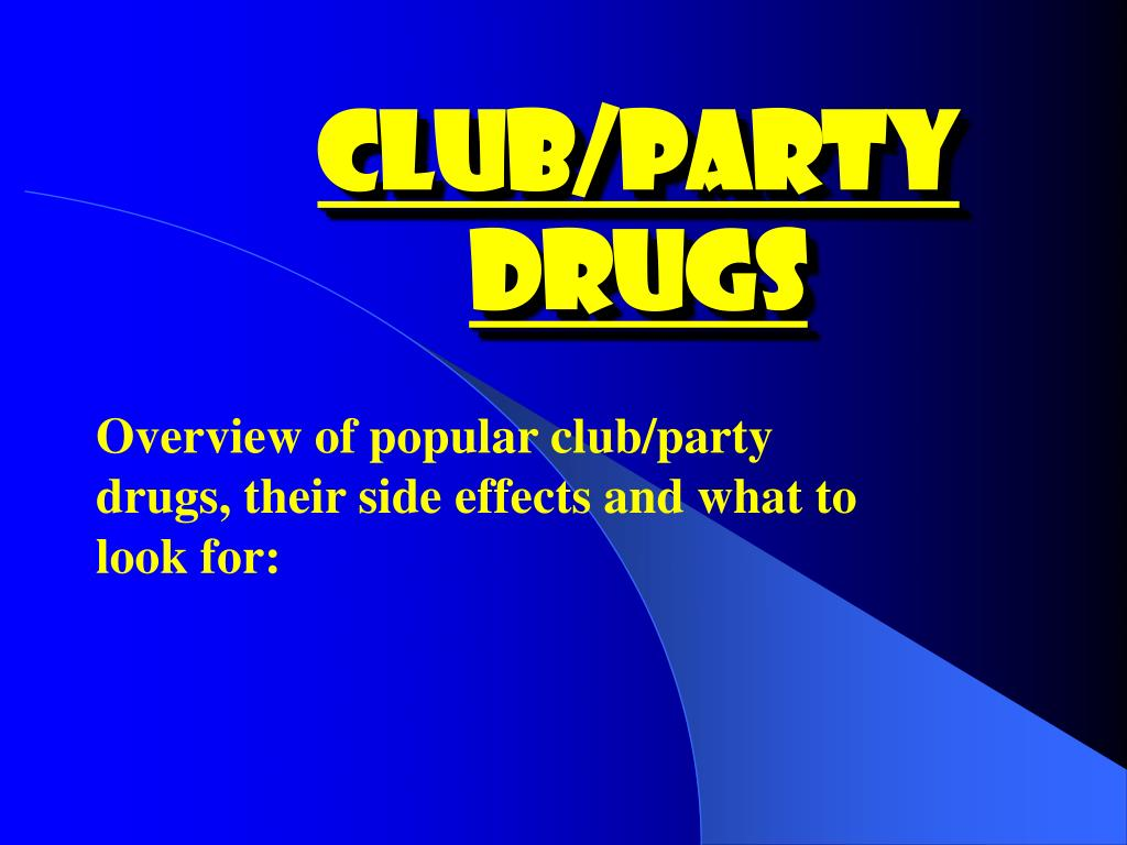 club party drugs l.