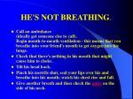 he s not breathing