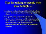 tips for talking to people who may be high 4