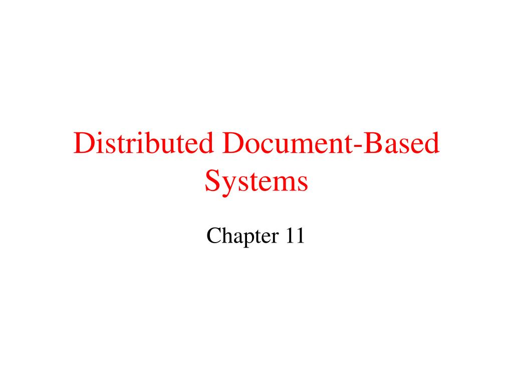distributed document based systems l.