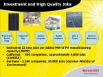 investment and high quality jobs