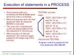 execution of statements in a process