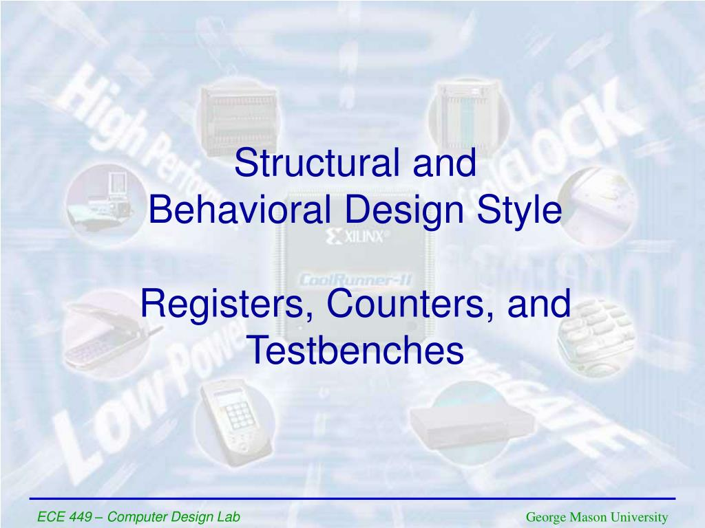 structural and behavioral design style registers counters and testbenches l.