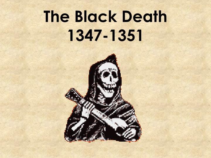 The black death 1347 1351