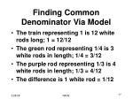finding common denominator via model