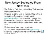new jersey separated from new york