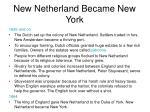 new netherland became new york