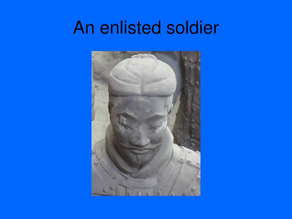An enlisted soldier