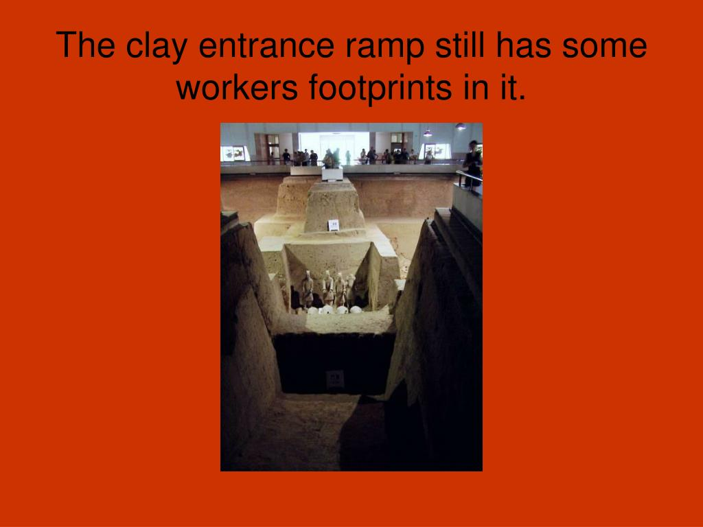 The clay entrance ramp still has some workers footprints in it.