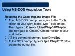 using ms dos acquisition tools27