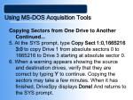 using ms dos acquisition tools34