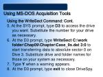 using ms dos acquisition tools41