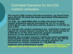 estimated scenarios for the co2 carbon emissions
