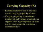 carrying capacity k