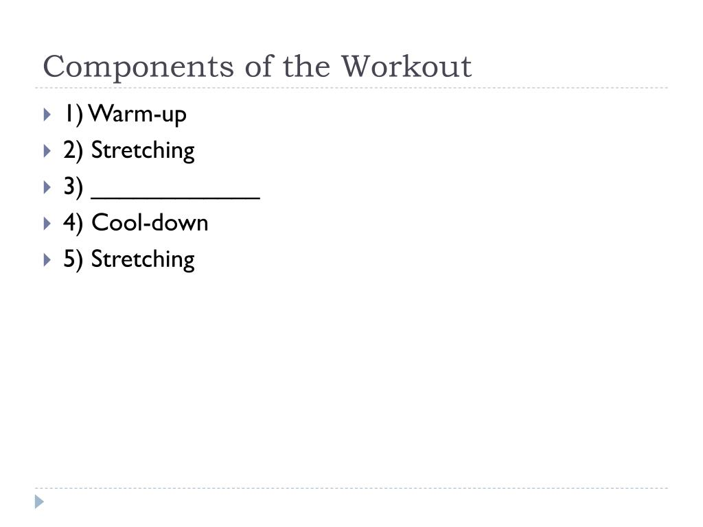 Components of the Workout