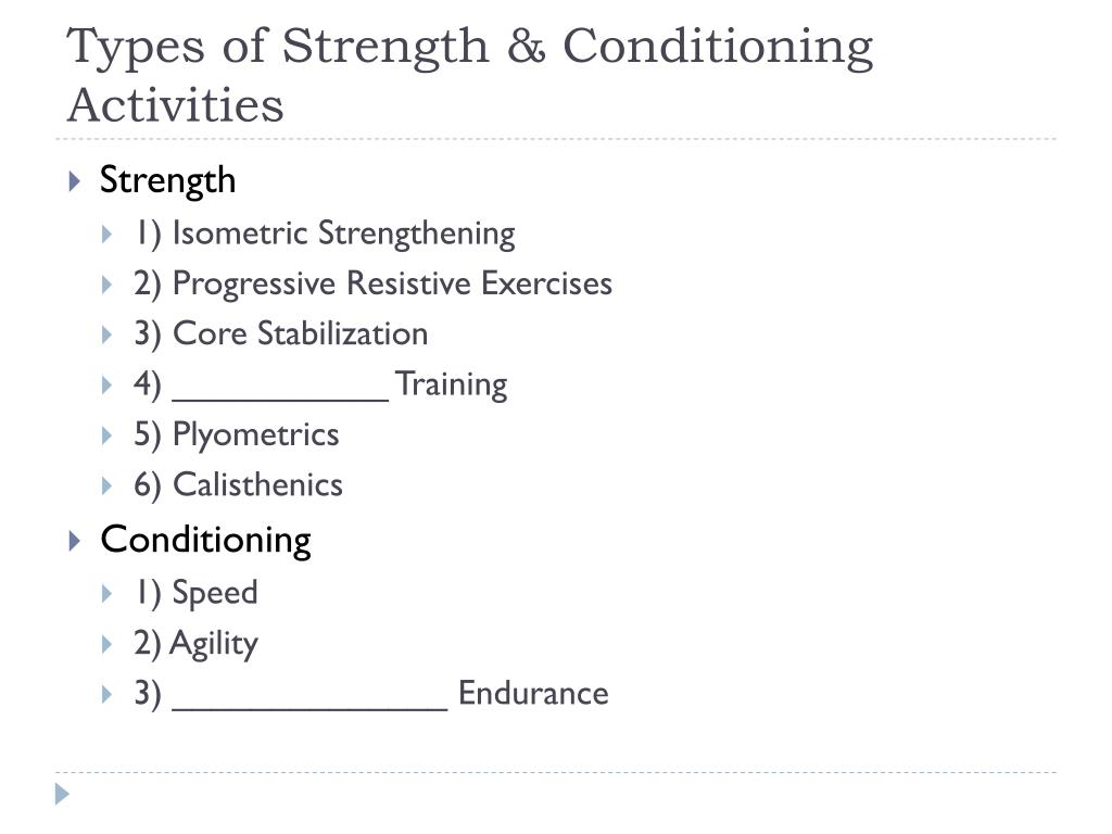 Types of Strength & Conditioning Activities