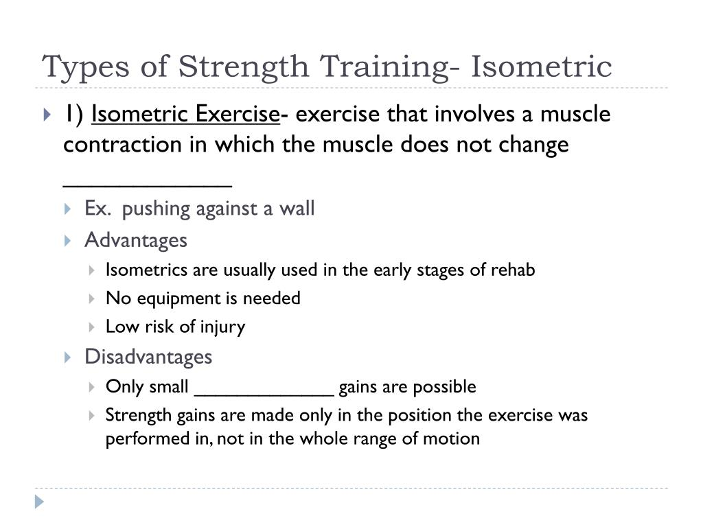 Types of Strength Training- Isometric