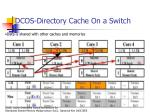 dcos directory cache on a switch15