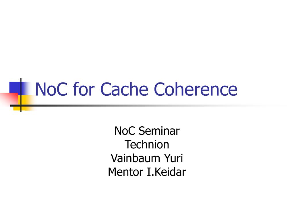 noc for cache coherence l.