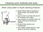 cleaning work methods and tools