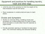 equipment and practices for handling laundry trash and other bags1